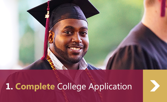 1. Complete College Application - Graduate in cap and gown smiling into camera.