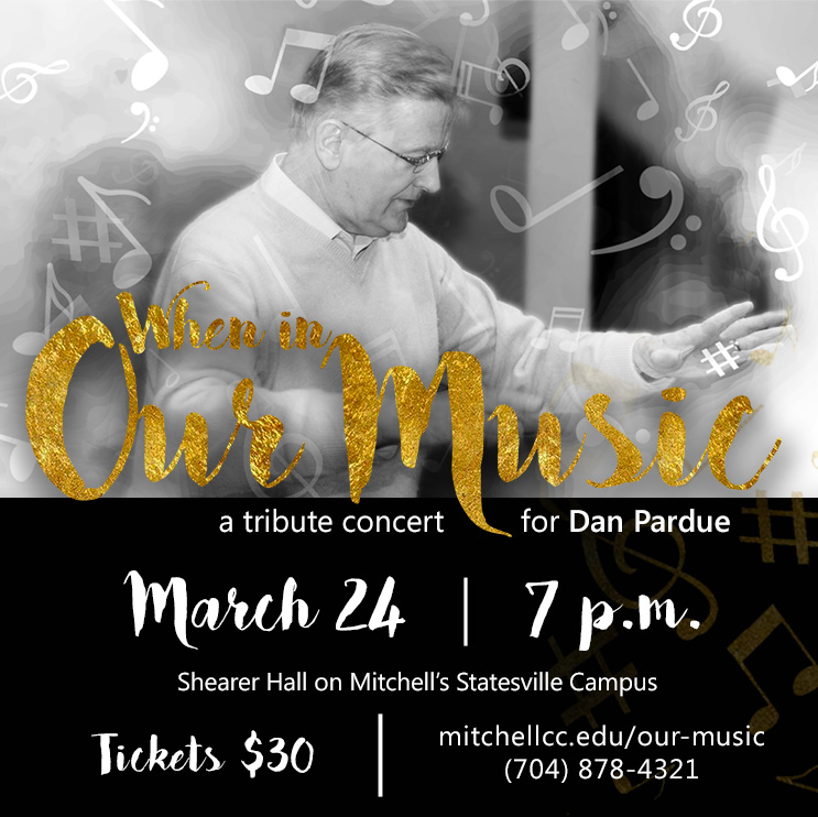 When in Our Music-a tribute concert for Dan Pardue | March 24 at 7 p.m. in Shearer Hall