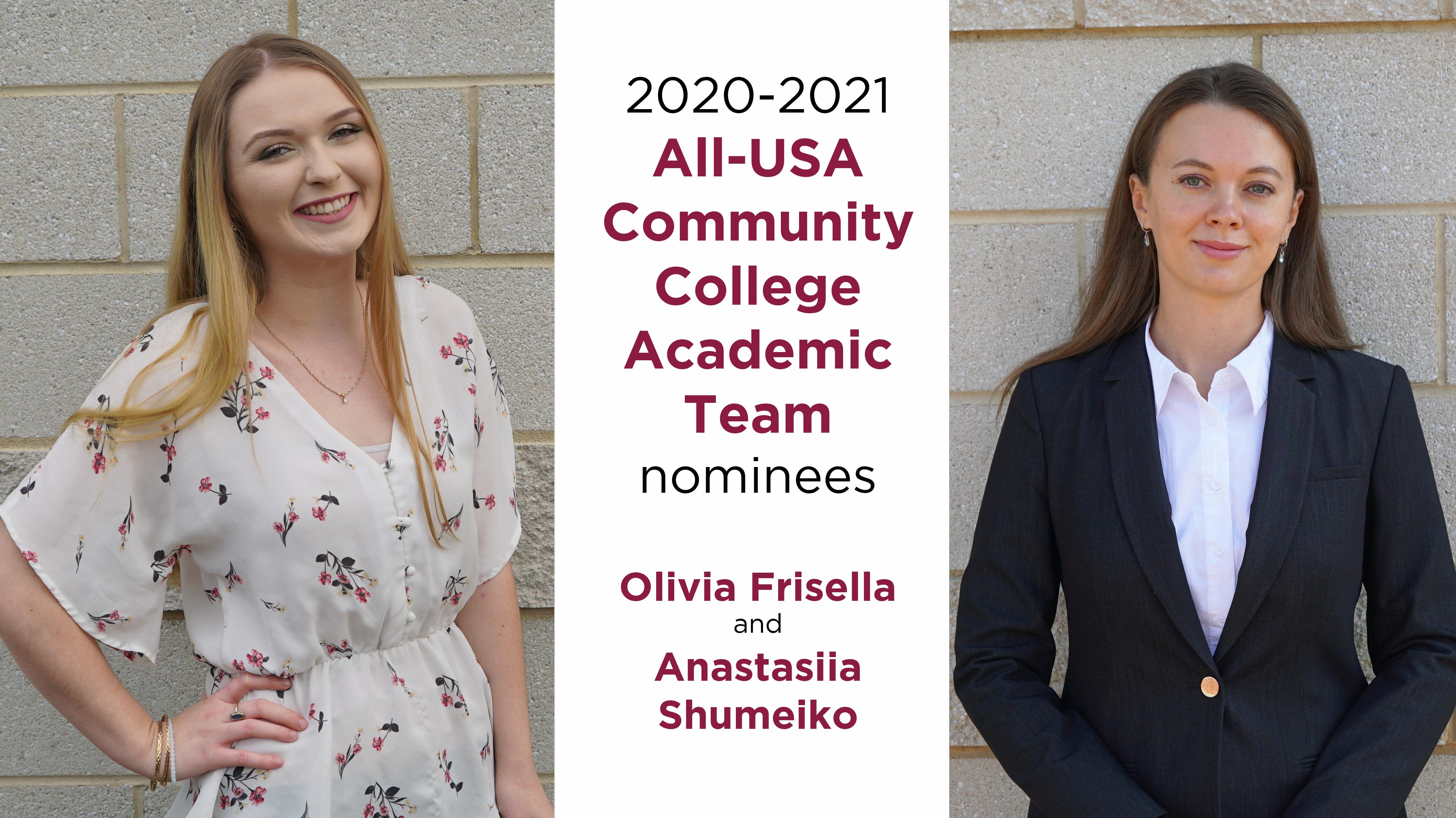 2020-2021 All-USA Community College  Academic Team nominees  Olivia Frisella   and  Anastasiia Shumeiko
