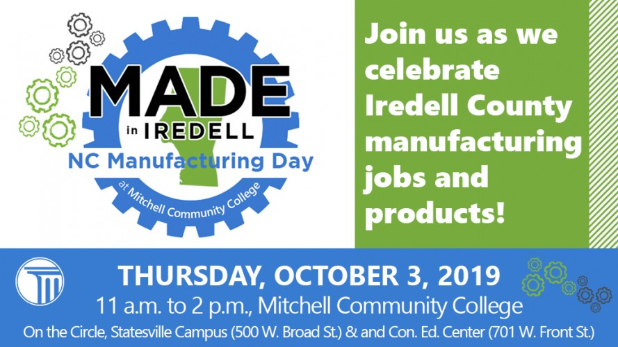 Join us as we celebrate Iredell County Manufacturing jobs and products! THURSDAY, OCTOBER 3, 2019 11 a.m. to 2 p.m., Mitchell Community College, On the Circle, Statesville Campus (500 W. Broad St) & and Con. Ed. Center (701 W. Front St.)