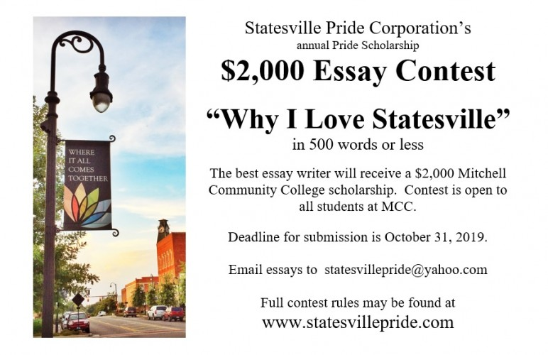 """Statesville Pride Corporation's annual Pride Scholarship $2,000 Essay Contest """"Why I Love Statesville"""" in 500 words or less The best essay writer will receive a $2,000 Mitchell Community College scholarship. Contest is open to all students at MCC. Deadlin"""